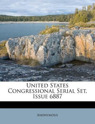 United States Congressional Serial Set, Issue 6887