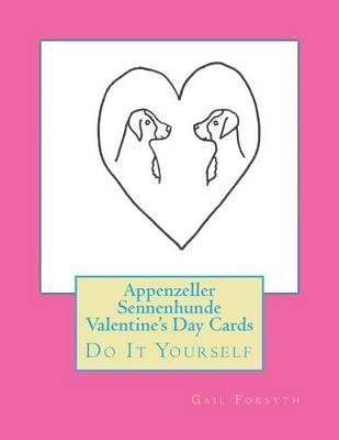 Appenzeller Sennenhunde Valentine's Day Cards