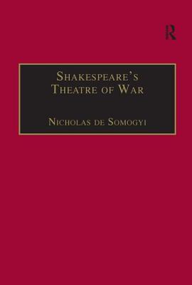 Shakespeare's Theatre of War