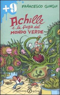 Achille e la fuga dal mondo verde