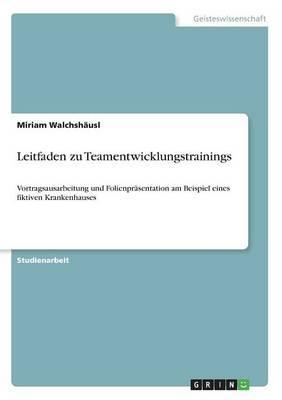 Leitfaden zu Teamentwicklungstrainings
