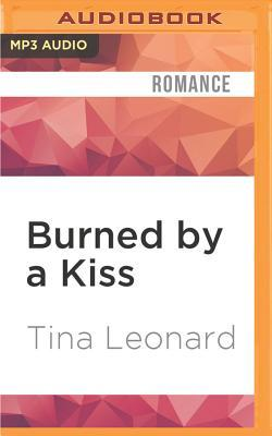 Burned by a Kiss