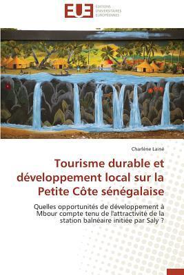 Tourisme Durable et Developpement Local Sur la Petite Cote Senegalaise