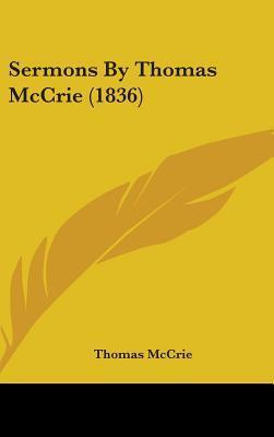 Sermons by Thomas McCrie (1836)