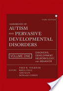 Handbook of Autism and Pervasive Developmental Disorders, Diagnosis, Development, Neurobiology, and Behavior