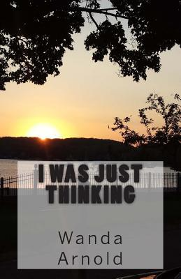 I Was Just Thinking
