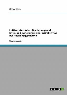 Luftfrachtverkehr - Darstellung und kritische Beurteilung seiner Attraktivität bei Auslandsgeschäften
