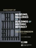 Directory of Museums, Galleries and Buildings of Historic Interest in the United Kingdom