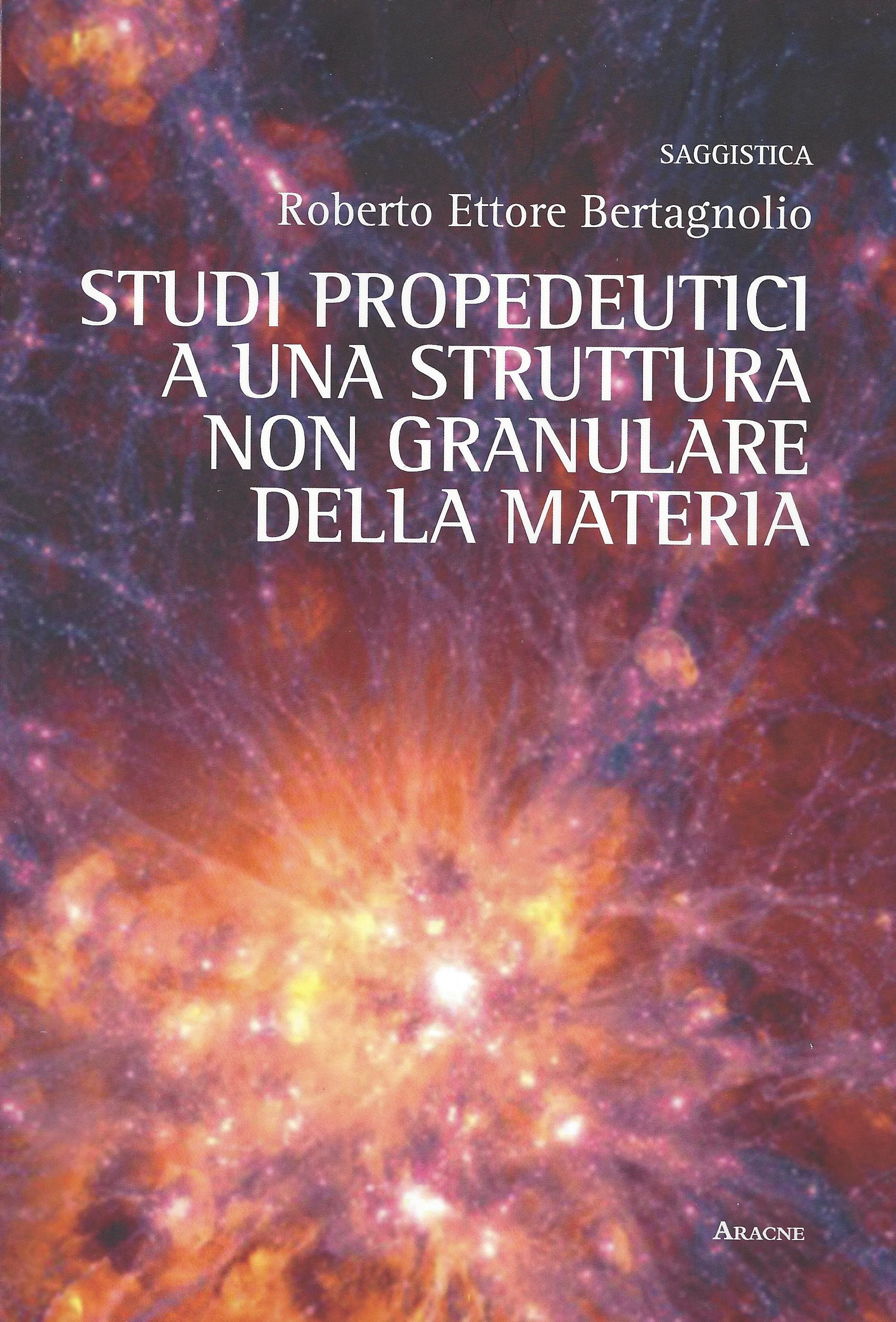 Studi propedeutici a una struttura non granulare della materia