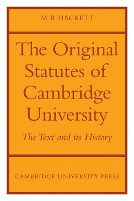 The Orignal Statutes of Cambridge University