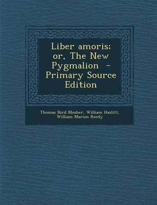 Liber Amoris; Or, th...