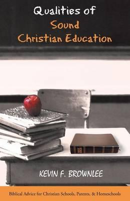 Qualities of Sound Christian Education