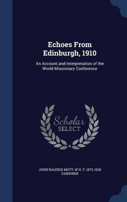 Echoes from Edinburg...