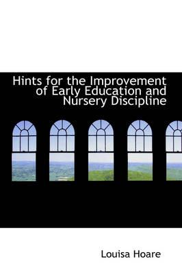 Hints for the Improvement of Early Education and Nursery Discipline