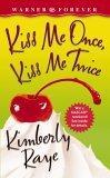 Kiss Me Once, Kiss M...