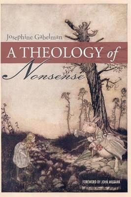 A Theology of Nonsense