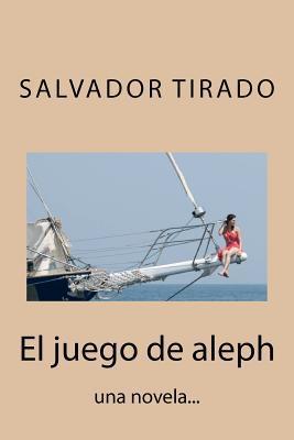 El juego de aleph / The Aleph Game