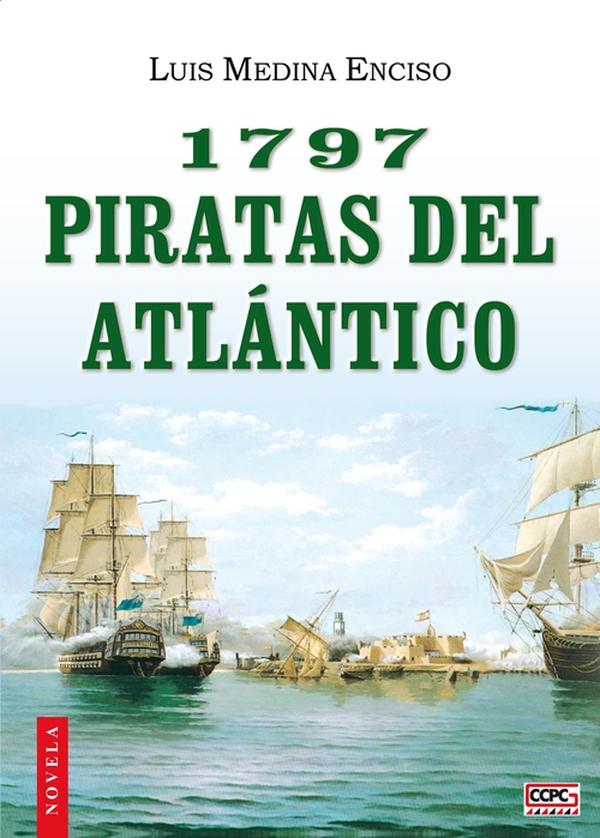 1797, piratas del Atlántico