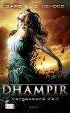 Dhampir. Vergessene Zeit