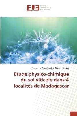 Etude physico-chimique du sol viticole dans 4 localités de Madagascar