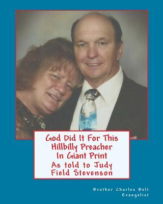 God Did It for This Hillbilly Preacher