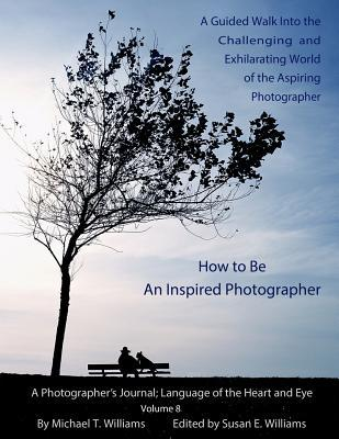 How to Be an Inspired Photographer