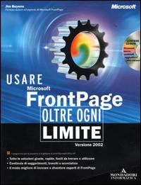 Usare FrontPage 2002 oltre ogni limite