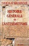 Histoire générale de l'antisémitisme