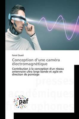 Conception d'une Camera Electromagnetique