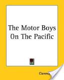 The Motor Boys on th...