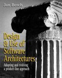 Design and Use of Software Architectures