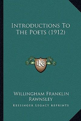 Introductions to the Poets (1912)