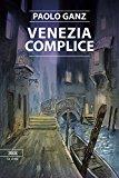 Venezia complice