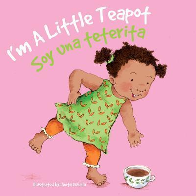 Soy Una Teterita /I'm a Little Teapot