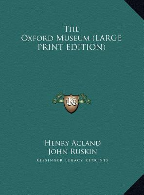 The Oxford Museum (LARGE PRINT EDITION)