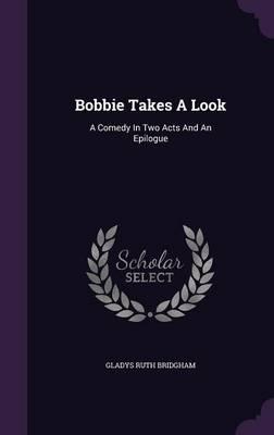 Bobbie Takes a Look