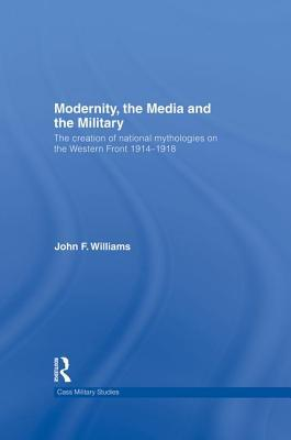 Modernity, the Media and the Military