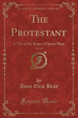 The Protestant, Vol. 2 of 2