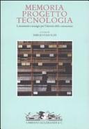 Memoria, progetto, tecnologia. Lineamenti e strategie per l'identità della conoscenza