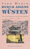 Durch Asiens Wüsten - Von Stockholm nach Kaschgar