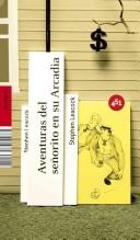 Aventuras del senorito en su Arcadia/ Arcadian Adventures With The Idle Rich