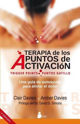 Terapia de los puntos de activacion/ The Trigger Point Therapy Workbook