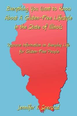 Everything You Want to Know About a Gluten-free Lifestyle in the State of Illinois