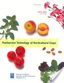 Postharvest technology of horticultural crops