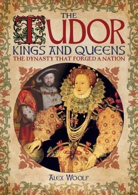 The Tudor Kings & Queens