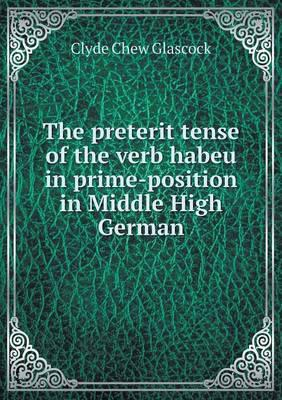 The Preterit Tense of the Verb Habeu in Prime-Position in Middle High German