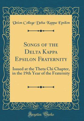 Songs of the Delta Kappa Epsilon Fraternity