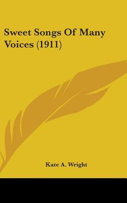 Sweet Songs of Many Voices (1911)