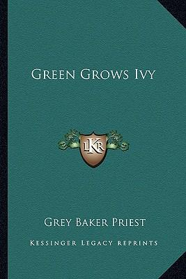 Green Grows Ivy