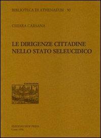 Le dirigenze cittadine nello stato seleucidico